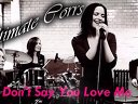 Don~t Say You Love Me by The Corrs 《from Youtube》