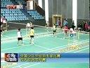 全国少年甲组羽毛球比赛昨天在我市开赛 130413早新闻