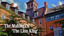 The Making Of 'The Lion King'