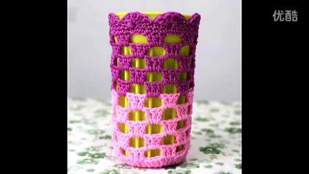 第118集水杯套钩法大全手工编织毛线