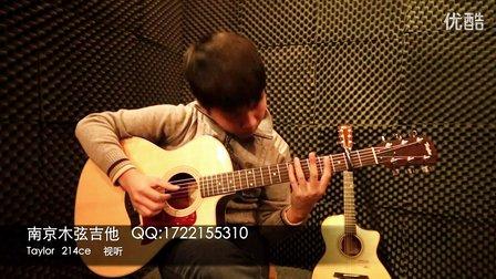 Taylor泰勒214ce电箱吉他效果评测 billie jean指弹南京木弦吉他出品