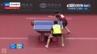 2017全運會 男團第二輪 解放軍vs北京 第二盤 樊振東vs王楚欽 乒乓球比賽視頻 完整